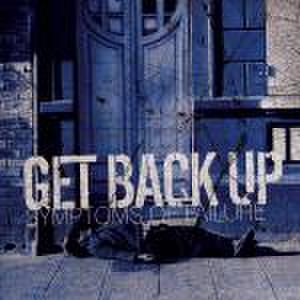 "Get Back Up -  Symptoms Of Failure 7"""