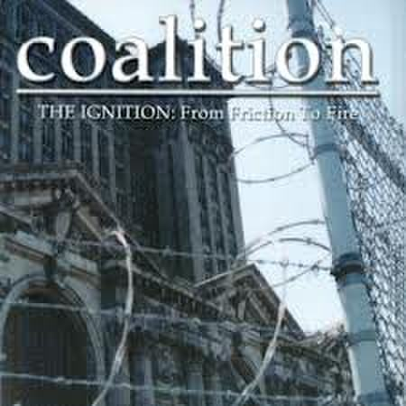 COALITION - The Ignition: From Friction To Fire CD dnt150