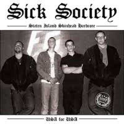 Sick society - USA for USA 7""