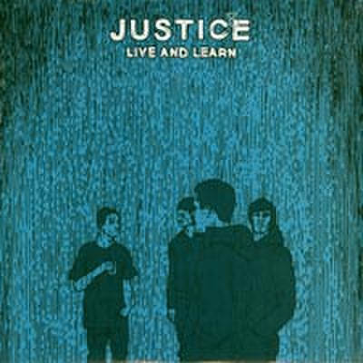 JUSTICE - Live And Learn LP
