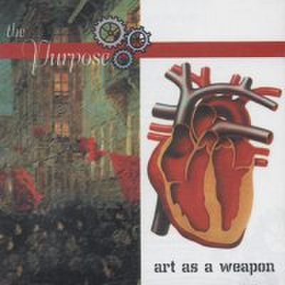 PURPOSE - Art As A Weapon CD