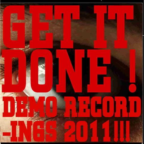 "Get It done- Demo 2011 12""【SOIAぱくりジャケ】"