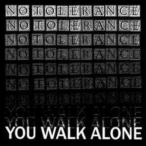 No Tolerance -  You walk alone LP