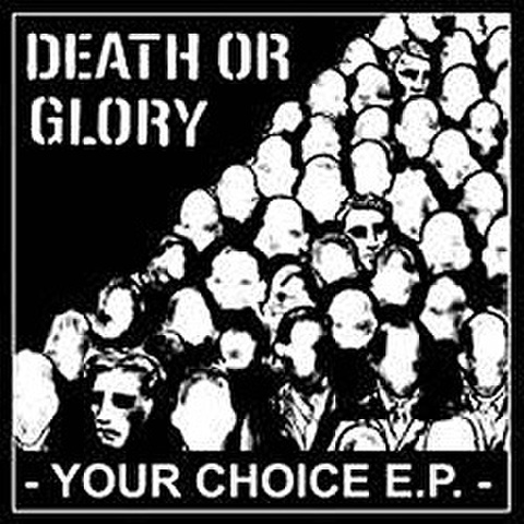 Death or glory - your choice CD dnt50