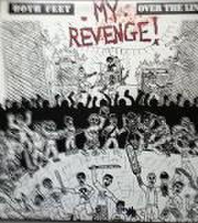 My Revenge - Both feet overlineLP