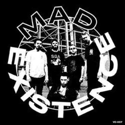 "Mad Existence ""s/t"" 7"""