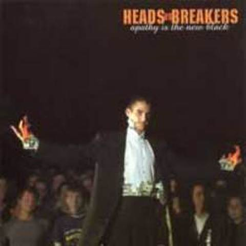 "Heads Vs. Breakers ""Apathy Is The New Black"" CD"