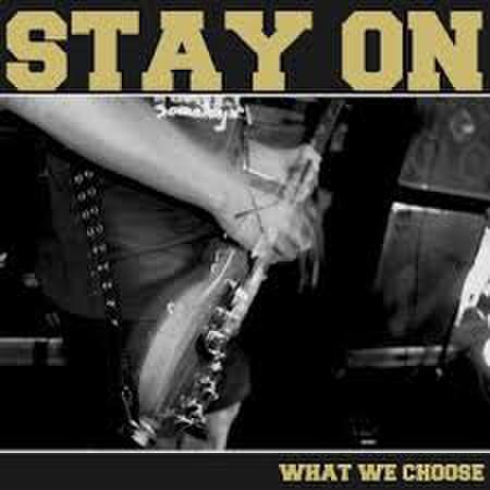 Stay On - What we choose CD