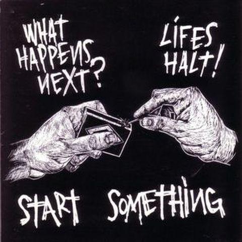 【中古】What's Happens next / LIFES HALT SPLIT LP