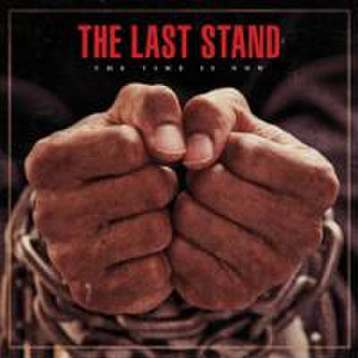 The Last stand - The time is now LP