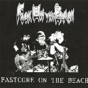 【中古】Fuck on the beach - Fastcore on the beach 7''