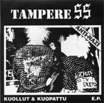 Tampere SS - Kuollut & kuopattu 7''