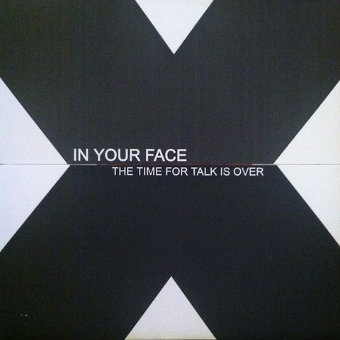 【中古】In your face - The time for talk is over