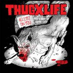 "THUGxLIFE - All Eyes On You 7""  dnt50"