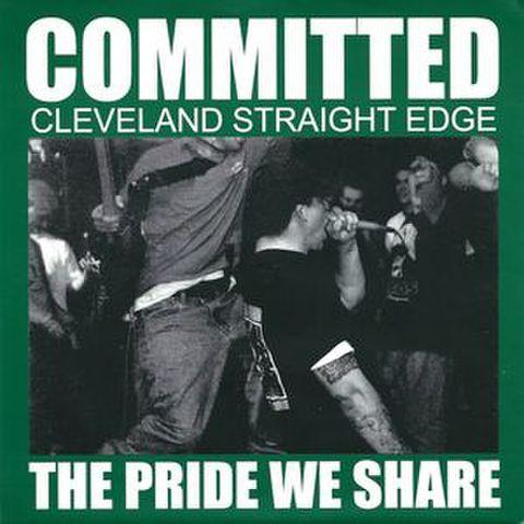 """【中古】Committed  – The Pride We Share 7"""" 緑盤"""