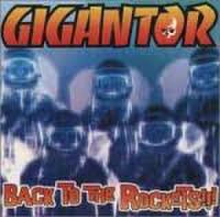 【中古】Gigantor - Back to the Rockets CD