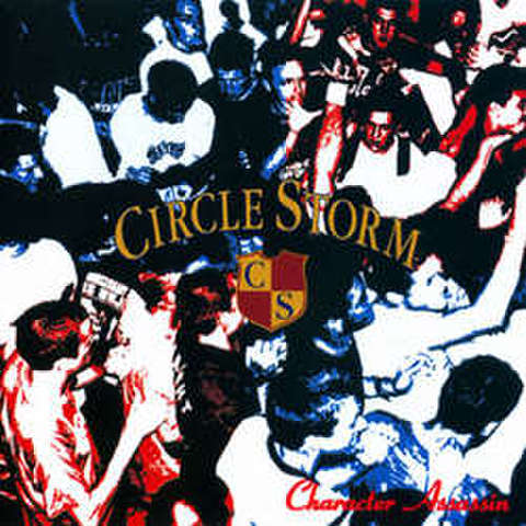 Circle storm - Character Assassin CD