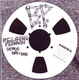 BELCHING PENGUIN - 1985/1988 Demo 7''