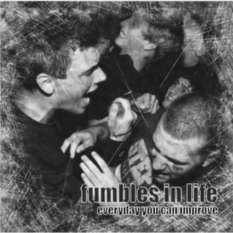 FUMBLES IN LIFE - Everyday You Can Improve CD