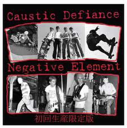 Caustic defiance/Negative element Split CD