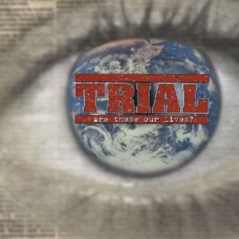 【中古】Trial - Are these our lives ? LP