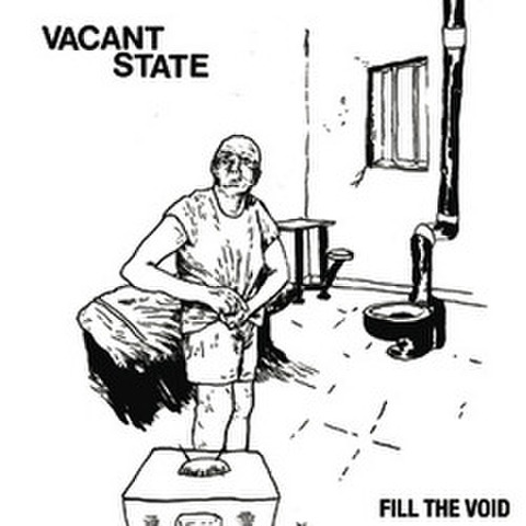 "Vacant State ""Fill The Void"" LP"