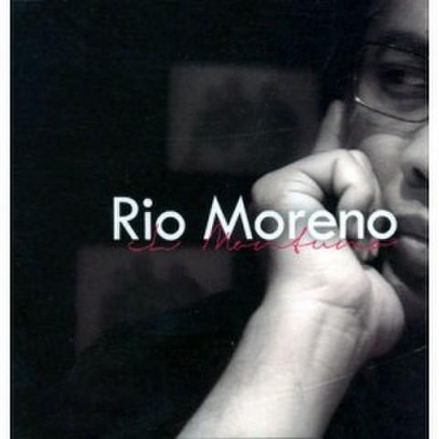 Rio Moreno - El Montono CD