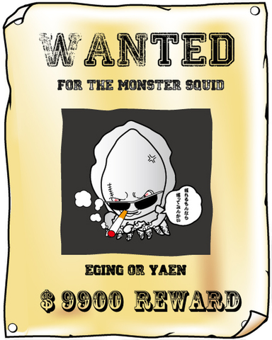 #33 WANTED for the monster squid