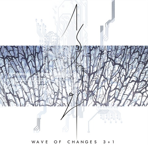 WAVE OF CHANGES 3+1