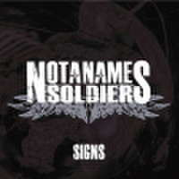 NOT A NAME SOLDIERS / SIGNS