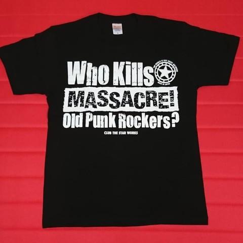 """CLUB THE STAR / Who Kills """"MASSACRE!"""" Oid Punk Rockers? Tシャツ ブラック"""