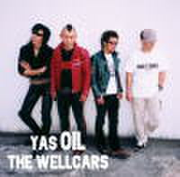 YAS OIL THE WELLCARS / YAS OIL THE WELLCARS