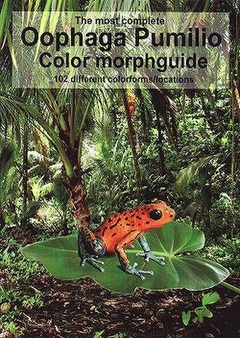 イチゴヤドクガエルの102種類モルフガイド