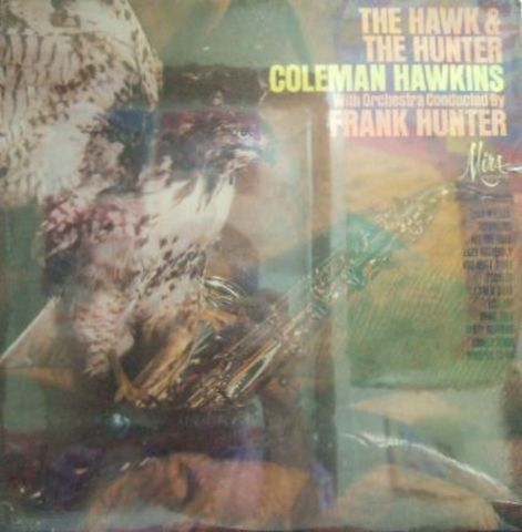 【米Mira mono】Coleman Hawkins/The Hawk And The Hunter (Dick Hyman, Hank Jones, etc)新品未開封