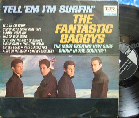 【南アImperial mono】The Fantastic Baggys/Tell 'Em I'm Surfin' (promo)