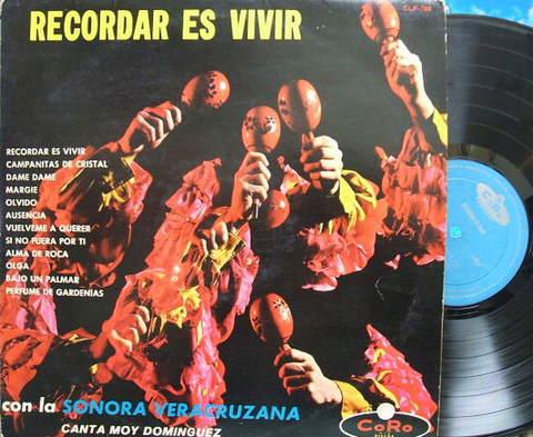 【メキシコCoro】Sonora Veracruzana/Recordar es Vivir