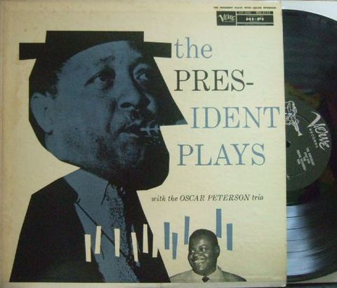 【米Verve mono】Lester Young/The President Plays (with The Oscar Peterson Trio)