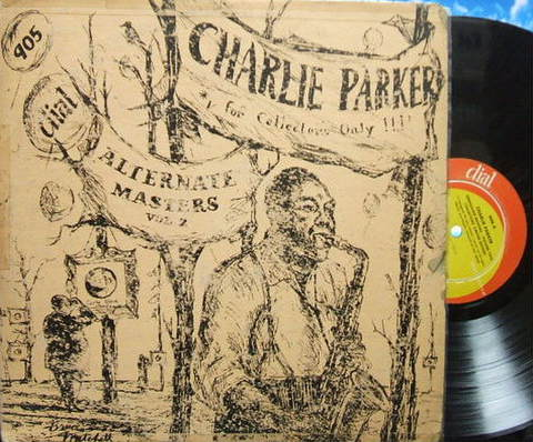【米Dial mono】Charlie Parker/Alternate Masters Vol.2