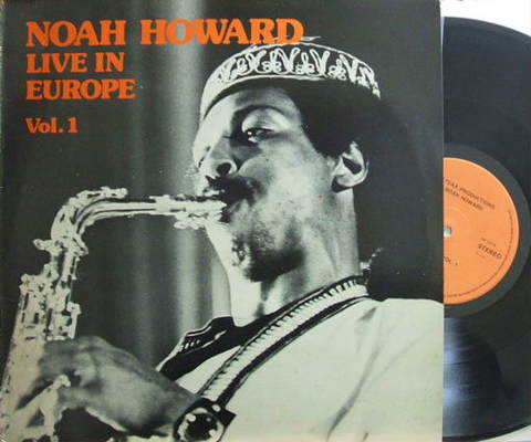 【仏Sun】Noah Howard/Live In Europe vol.1