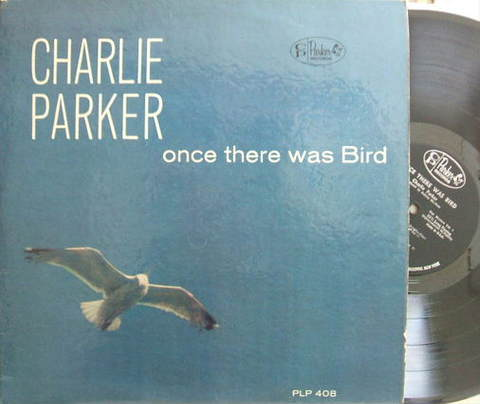 【米Parker mono】Charlie Parker/Once There Was Bird
