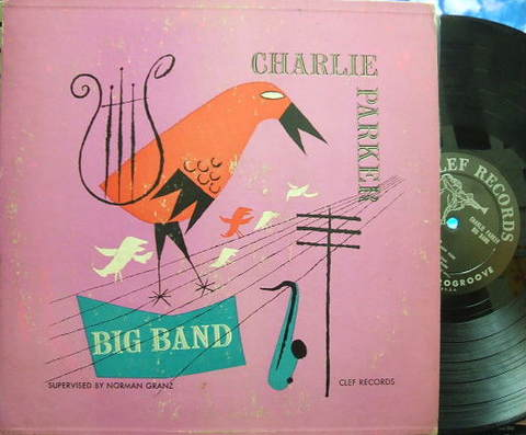 【米Clef mono】Charlie Parker/Big Band (Flip Philips, Oscar Peterson, etc)