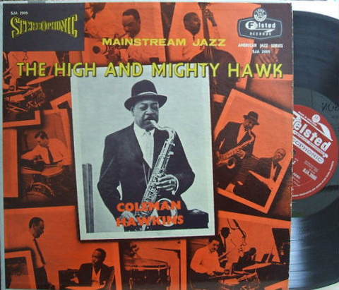 【米Felsted】Coleman Hawkins/the High and Mighty Hawk (Buck Clayton, Hank Jones)