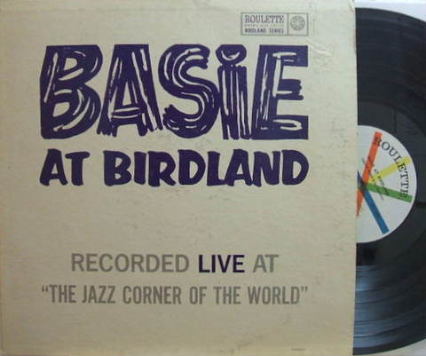 【米Roulette mono】Count Basie/At Birdland (Thad Jones, Budd Johnson, Frank Foster, etc)