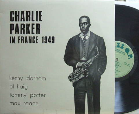 【伊Jazz O.P. mono】Charlie Parker/In France 1949 (Kenny Dorham, Al Haig, etc)