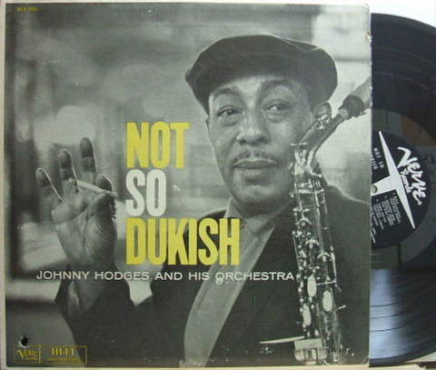 【米Verve mono】Johnny Hodges/Not So Dukish