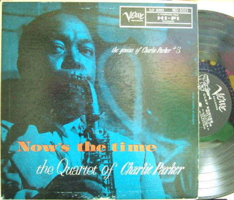 【米Verve mono】Charlie Parker/Now's The Time (Hank Jones, Al Haig, Max Roach, etc)