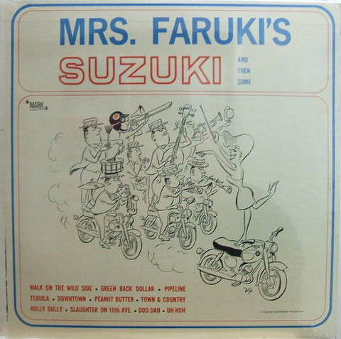 【米Mark 56】Various Artists/Mrs. Faruki's Suzuki