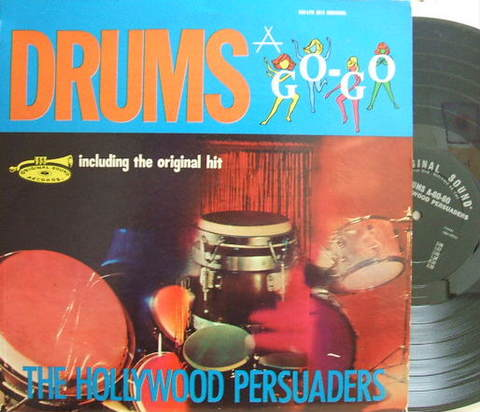 【米Original Sound mono】The Hollywood Persuaders/Drums A-Go-Go