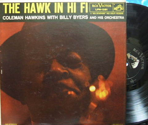 【米RCA Victor mono】Coleman Hawkins/The Hawk in Hi Fi (Zoot Sims, Hank Jones)