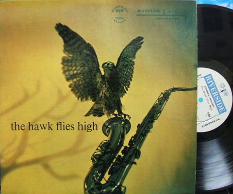 【米Riverside mono】Coleman Hawkins/The Hawk Flies High (J.J.Johnson, Hank Jones, etc)